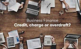 Business Finance: Credit, charge, loan, or overdraft?