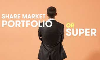 Add to your super, or start up your own share market portfolio?
