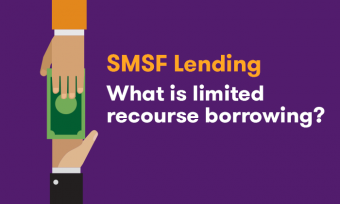 SMSF lending and limited recourse borrowing explained