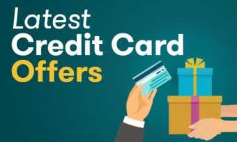 Latest Credit Card Offers